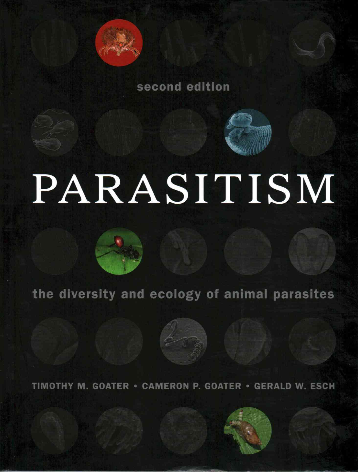 Parasitism By Goater, Timothy M./ Goater, Cameron P./ Esch, Gerald W.