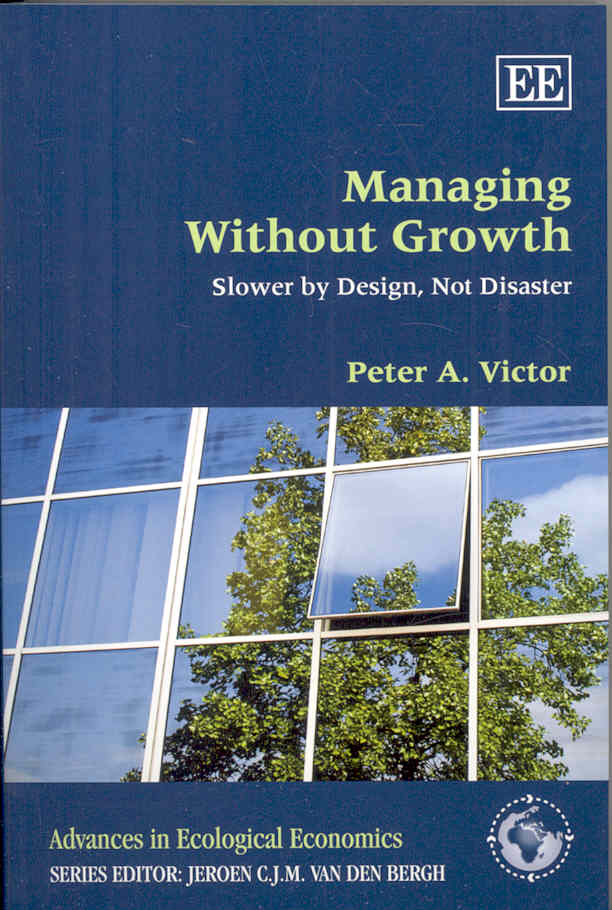 Managing Without Growth By Victor, Peter A.